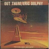 Eric Dolphy (Эрик Долфи): Out There