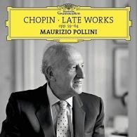 Maurizio Pollini (Маурицио Поллини): Chopin: Late Works