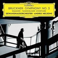 Andris Nelsons (Андрис Нелсонс): Bruckner: Symphony No. 3