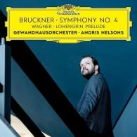 Andris Nelsons (Андрис Нелсонс): Bruckner: Symphony No. 4 / Wagner: Prelude To Lohengrin Act I