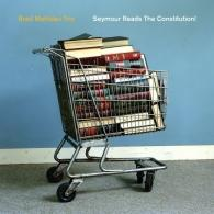 Brad Mehldau Trio (Брэд Мелдау): Seymour Reads The Constitution!