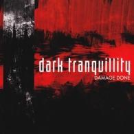 Dark Tranquillity (Дарк Транквилити): Damage Done