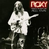 Neil Young (Нил Янг): Roxy: Tonight'S The Night Live