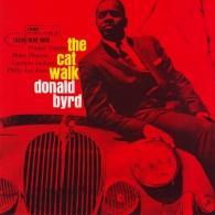 Donald Byrd (Дональд Бёрд): The Cat Walk