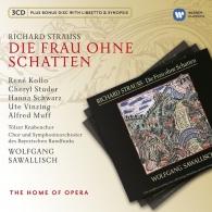 Richard Strauss (Рихард Штраус): Die Frau Ohne Schatten