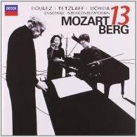 Pierre Boulez (Пьер Булез): Mozart: Gran Partita/ Berg: Kammerkonzert