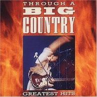 Big Country (Биг Бротхер Анд Холдинг): Through A Big Country