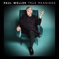 Paul Weller (Пол Уэллер): True Meanings