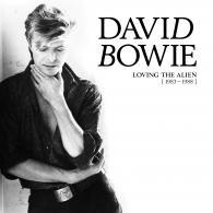 David Bowie (Дэвид Боуи): Loving The Alien (1983-1988)