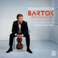 Renaud Capucon (Рено Капюсон): Bartok: Violin Concertos Nos. 1 & 2