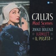 Maria Callas (Мария Каллас): Mad Scenes