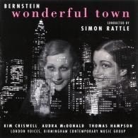 Sir Simon Rattle (Саймон Рэттл): Bernstein: Wonderful Town