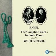 Walter Gieseking (Вальтер Гизекинг): Ravel: The Complete Works For Solo Piano (Original Jacket)