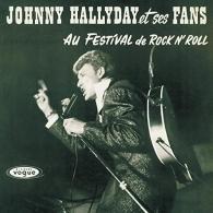 Johnny Hallyday (Джонни Холлидей): Johnny Hallyday Et Ses Fans Au Festival