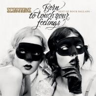 Scorpions (Скорпионс): Born To Touch Your Feelings - Best Of Rock Ballads