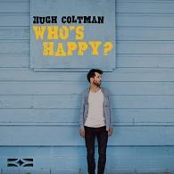 Hugh Coltman (Хугх Колтман): Who's Happy?