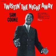Sam Cooke (Сэм Кук): Twistin' The Night Away