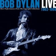 Bob Dylan (Боб Дилан): Live 1962 – 1966 Rare Performances From The Copyright Collections