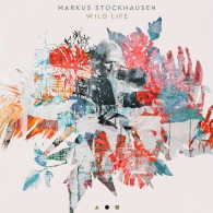 Markus Stockhausen (Маркус Штокхаузен): Wild Life
