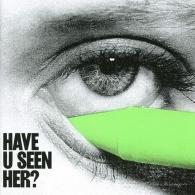 Alma: Have U Seen Her?