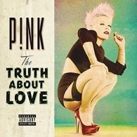 P!nk (Pink): The Truth About Love