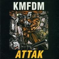 KMFDM (Кейн Мерхайт Фюр Ди Митлеид): ATTAK