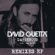 David Guetta (Дэвид Гетта): Dangerous Remix EP