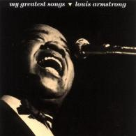 Louis Armstrong (Луи Армстронг): My Greatest Songs