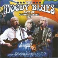 The Moody Blues (Зе Муди Блюз): Days Of Future Passed Live