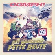 Oomph!: Des Wahnsinns Fette Beute