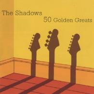 The Shadows (Зе Шадоуз): 50 Golden Greatest