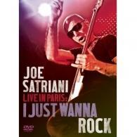 Joe Satriani (Джо Сатриани): Live In Paris: I Just Wanna Rock