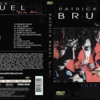 Patrick Bruel (Патрик Брюэль): Si Ce Soir... Tour 90-91