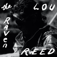 Lou Reed (Лу Рид): The Raven (RSD2019)