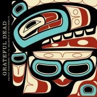 Grateful Dead (Грейтфул Дед): Pacific Northwest '73-'74: Believe It If You Need It