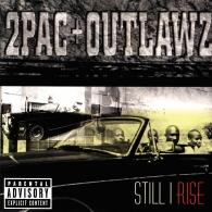 2Pac (Тупак Шакур): Still I Rise