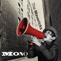 The Mavericks (Зе Маверикс): Mono