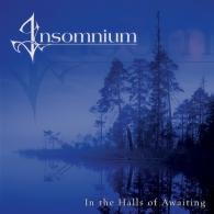 Insomnium (Инсомниум): In The Halls Of Awaiting