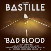 Bastille (Бастилли): Bad Blood