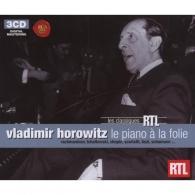 Vladimir Horowitz (Владимир Горовиц): Horowitz - Le Piano En Folie