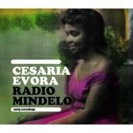 Cesaria Evora (Сезария Эвора): Radio Mindelo (Early Recordings)