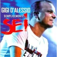Gigi D'Alessio (ДжиджиД'Алессио): Semplicemente Sei