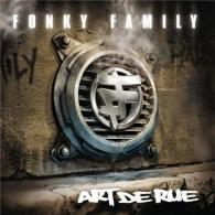 Fonky Family (Фанки Фэмили): Art de Rue