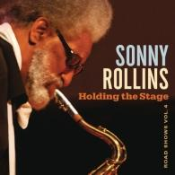 Sonny Rollins (Сонни Роллинз): Holding The Stage (Road Shows, Vol. 4)