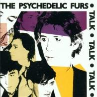 The Psychedelic Furs: Talk Talk Talk