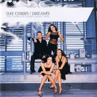 The Corrs (Зе Коррс): Dreams - The Ultimate Corrs Collection