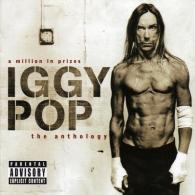 Iggy Pop (Игги Поп): A Million In Prizes: Anthology