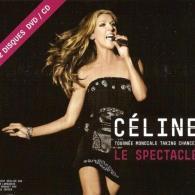 Celine Dion (Селин Дион): La Tournee Mondiale Taking Chances Le Spectacle