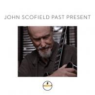 John Scofield (Джон Скофилд): Past Present