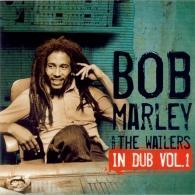 Bob Marley (Боб Марли): In Dub, Vol. 1